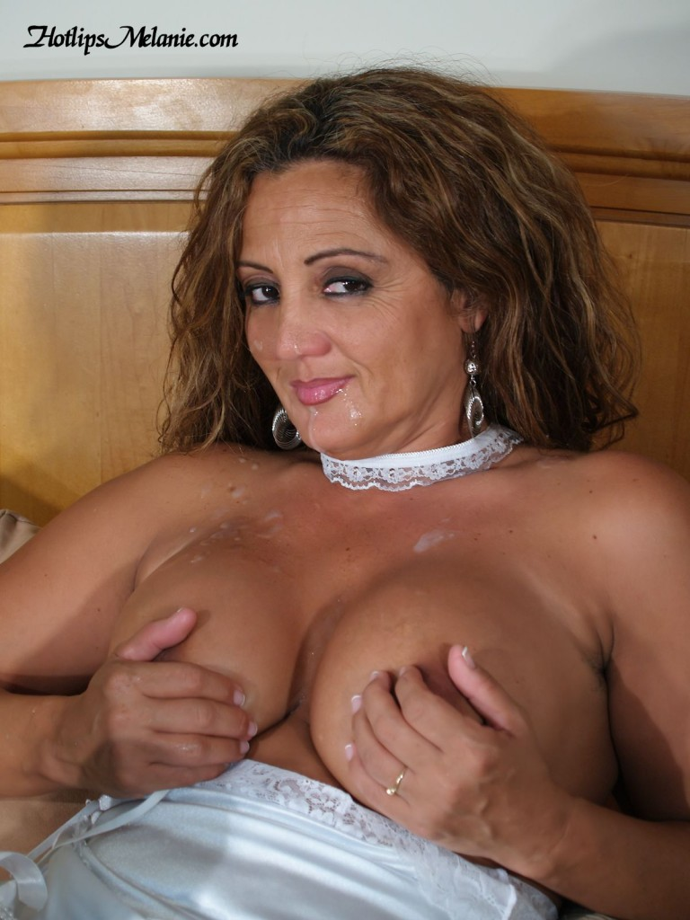Hotlips Melanie, the big tit Latina milf, craves cum and getting facials.